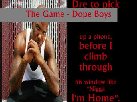 The Game - Dope Boys (lyrics)