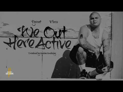 Tyrant x Flaco - We Out Here Active (Official Audio) NEIGHBORHOOD MUSIC EXCLUSIVE