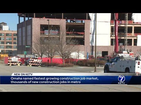 Omaha named fastest growing construction job market
