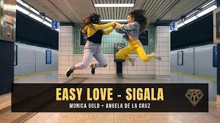 SIGALA - Easy Love II#FINDYOURFIERCE x Angela De La Cruz x Monica Gold