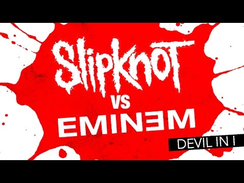 Slipknot vs Eminem - Devil in I (Mashup)