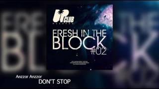 Anzzor - Don't Stop (UP CLUB RECORDS)