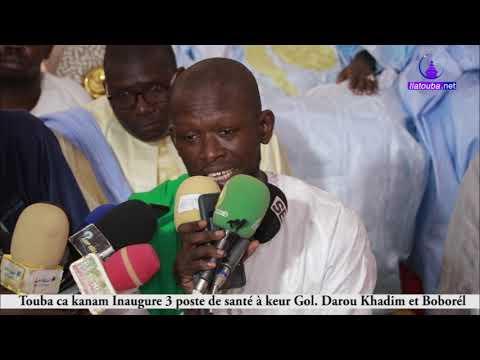 Touba ca kanam; Inauguration 3 poste de santé (Discour de S.Abdou Fatha Gueye President)