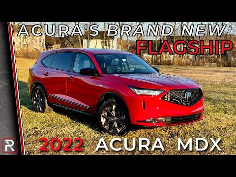 The 2022 Acura MDX A-Spec is Acura's New 3-Row Flagship Luxury SUV