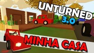Unturned 3.0 - Minha Casa? Vamos Construir!
