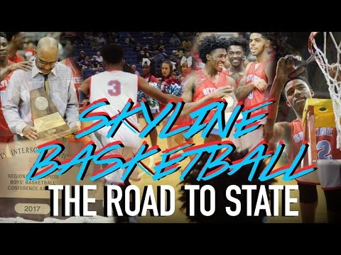 SKYLINE BASKETBALL: THE ROAD TO STATE