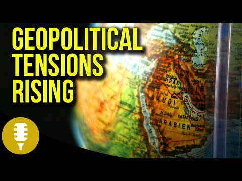 Geopolitical Tensions Rising: Gold & Silver Update - Saudi Arabia News | Golden Rule Radio