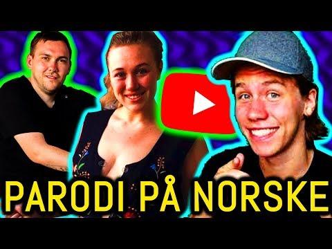 NORSKE YOUTUBERE PARODI #1