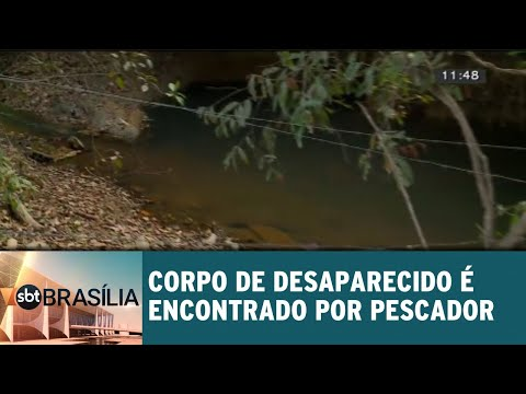 Corpo de desaparecido é encontrado por pescador | SBT Brasília 20/08/2018