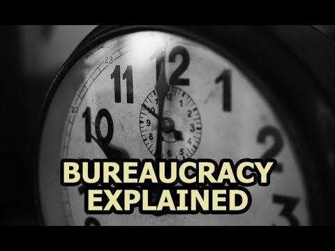 Bureaucracy Explained - Why Does It Exist And Does It Even Work?