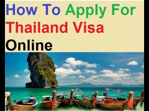 How To Apply For Thailand Visa Online