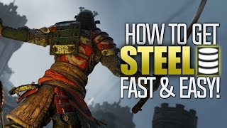 For Honor   How to get Steel FAST & EASY!