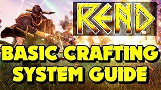 REND - Rend Crafting guide - (Rend Beginners Guide) Rend Tutorial