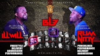 ILL WILL VS RUM NITTY SMACK/URL BATTLE | URLTV