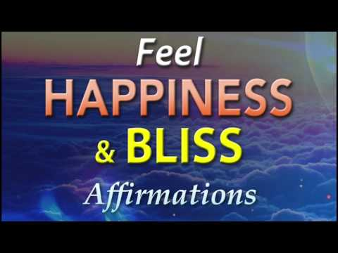 Happiness - Bliss - Ecstasy - FEEL IT NOW - Super Charged Affirmations to make you feel Amazing