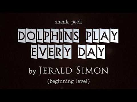 Dolphins Play Every Day By Jerald Simon (Music Motivation) - Beginning Level Piano COOL SONG