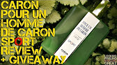 Pour Un Homme De Caron Sport by Caron Review + Full Bottle .