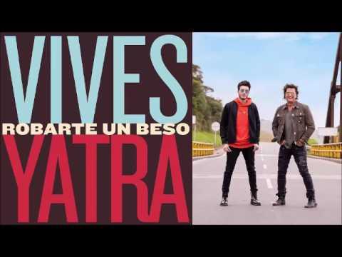 Carlos Vives Ft Sebastian Yatra   Robarte Un Beso  (Jose Garcia & Antonio Colaña Edit 2017)