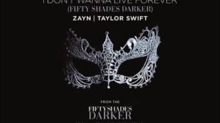 I Don't Wanna Live Forever - Zayn Malik ft. Taylor Swift (AUDIO)