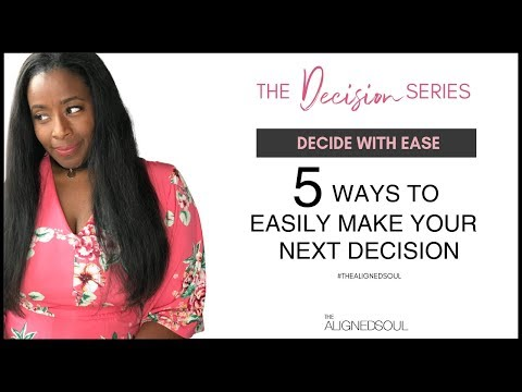 5 Ways to Easily Make that Hard Decision Video 1 of 5