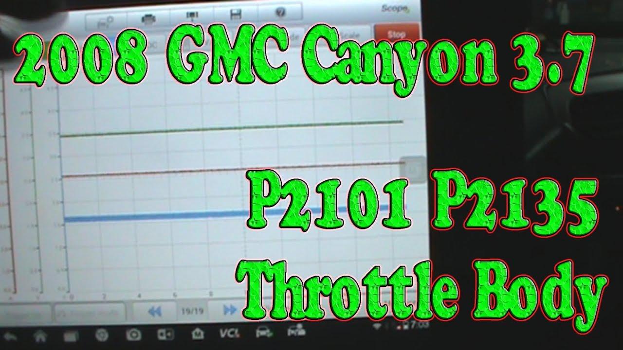 2008 GMC Canyon P2135 P2102 Throttle Body