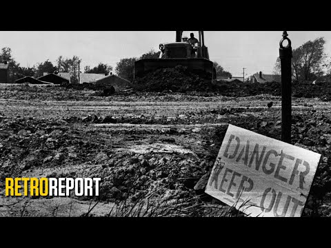Toxic Waste in the Neighborhood: The Love Canal Disaster of 1978 is an Ongoing Mess | Retro Report