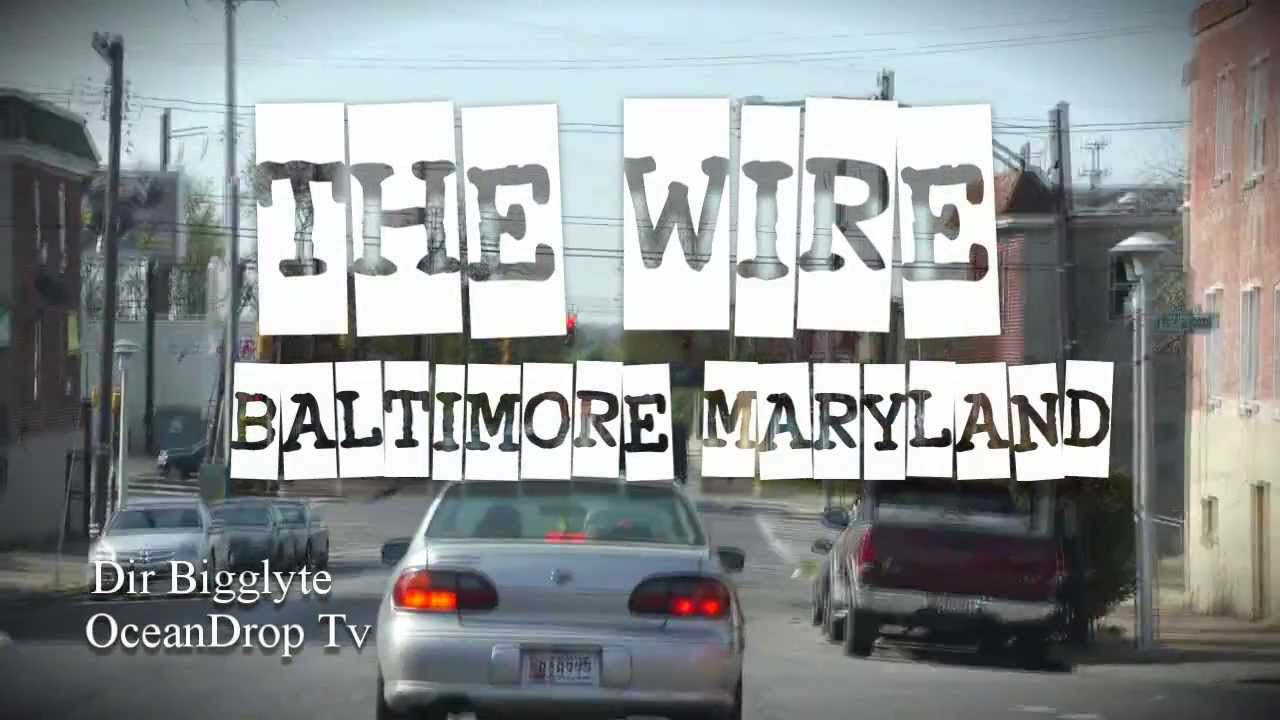 The Wire Uncut Baltimore Maryland Dir Bigglyte Of Oceandrop tv - YouTube