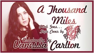 Vanessa carlton - a thousand miles (punk goes style cover by ttbc)