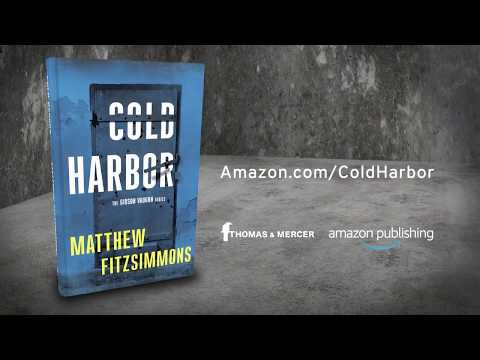 Cold Harbor Trailer | Gibson Vaughn Series Book 3, by Matthew FitzSimmons