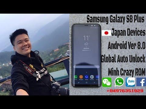 Global ROM SCV35 Auto Unlock Samsung Galaxy S8 Plus Japan | Minh Crazy ROM  |+84976351929
