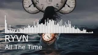 RYVN - All The Time
