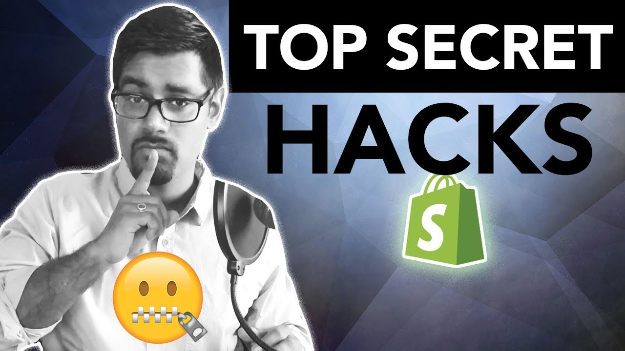 TOP SECRET Shopify Hacks For 2018 - Dropshippers Pay Attention!
