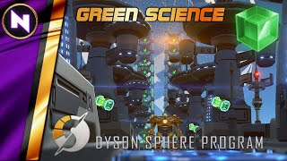 Final Piece of the Puzzle: GREEN SCIENCE with Blueprints  Dyson Sphere Program Master Class