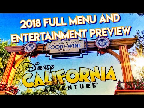 *NEW* | 2018 Food and Wine Festival | Events at Disney California Adventure | 2/28/2018