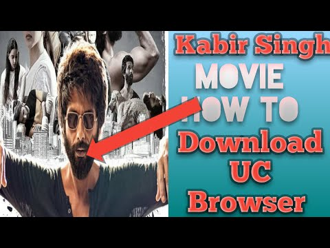 How To Dawnload Kabir Singh Movie UC Browser