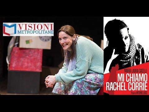 Visioni Metropolitane | Maria Laura Caselli presenta Mi Chiamo Rachel Corrie
