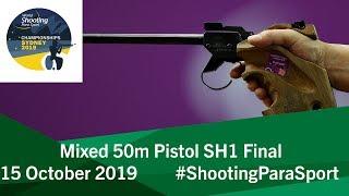 P4 Mixed 50m Pistol SH1 Final | 2019 World Shooting Para Sport Championships