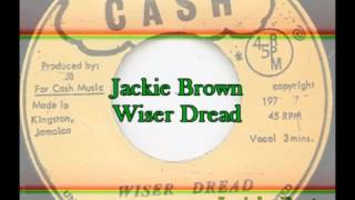 Jackie Brown - Wiser Dread
