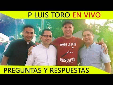 A NADIE LLAMEN PADRE - PREGUNTAS Y RESPUESTAS CON EL P LUIS TORO EN EL SALVADOR EN VIVO