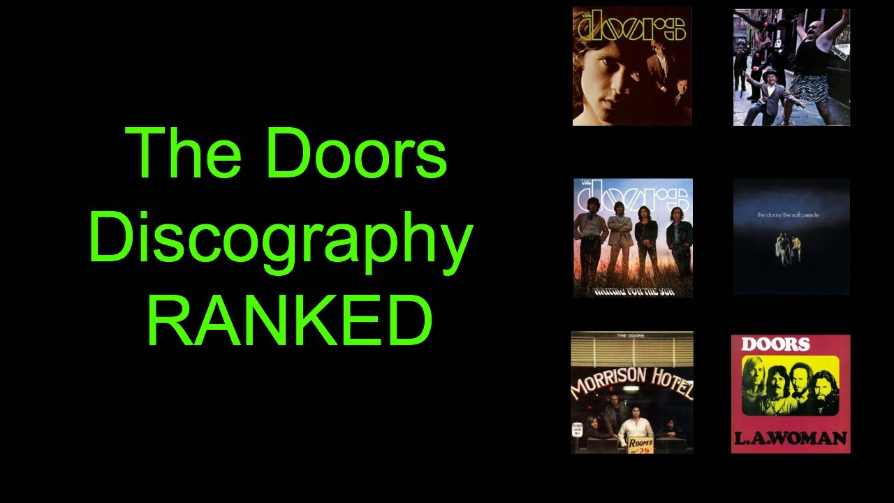 The Doors Discography Ranked! | ScorpionSlayer66  sc 1 st  YouTube & The Doors Discography: Ranked! | ScorpionSlayer66 - YouTube