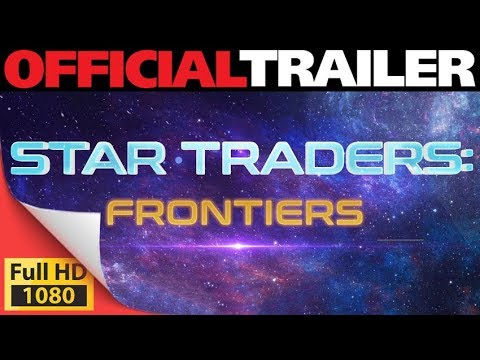 Star Traders: Frontiers Take Command & Venture into the Unknown - PC