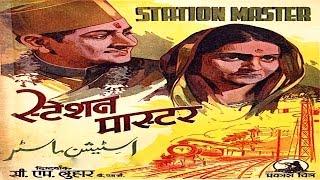 STATION MASTER - Prem Adib, Kaushalya, Suraiya, Pratima Devi