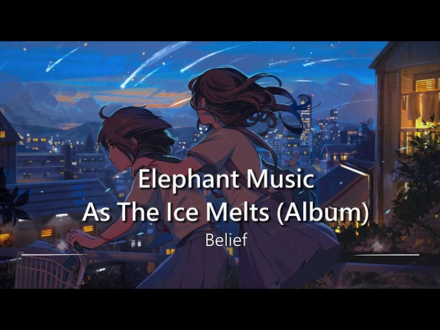 World's Most Uplifting Music: Belief by Elephant Music