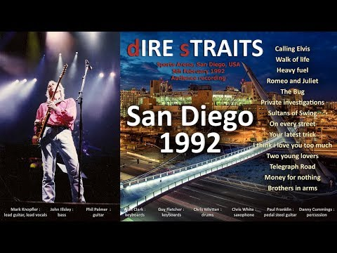 Dire Straits - 1992 - LIVE in San Diego [audio only]