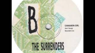Surrenders -  Cinnamon Girl  (Neil Young cover)