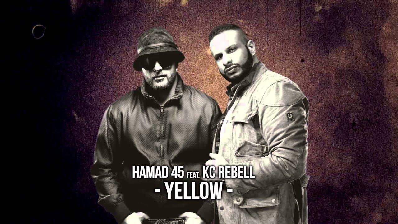Hamad 45 Ft Kc Rebell Yellow Youtube