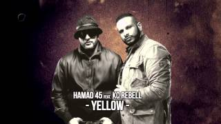 Hamad 45 ft. KC Rebell - Yellow