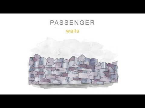 Passenger  -  Walls