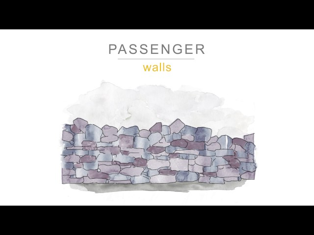 Passenger | Walls (Official Audio)