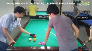 [bida8.vn] Nguyễn Thành Trung - Hướng Dẫn Xào Bi Cho Trình Độ Căn Bản | 45 Phút/ 1 Tuần